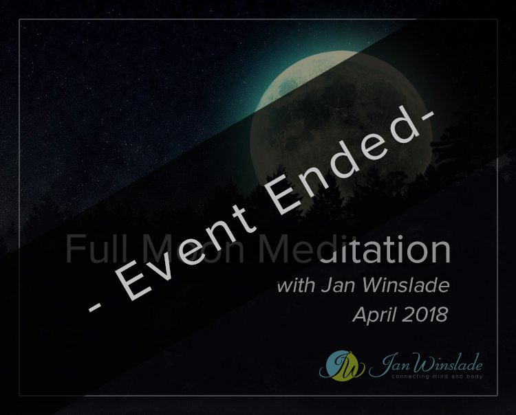 Full Moon Meditation April with Jan Winslade