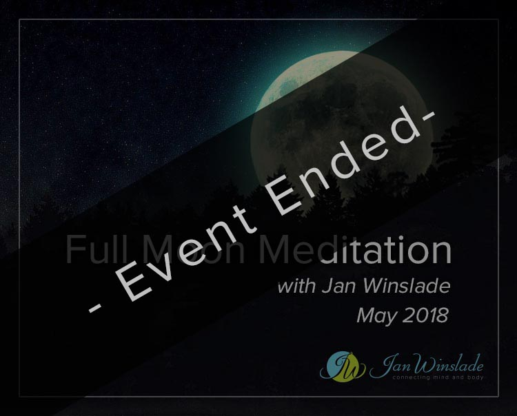 Full Moon Meditation May with Jan Winslade