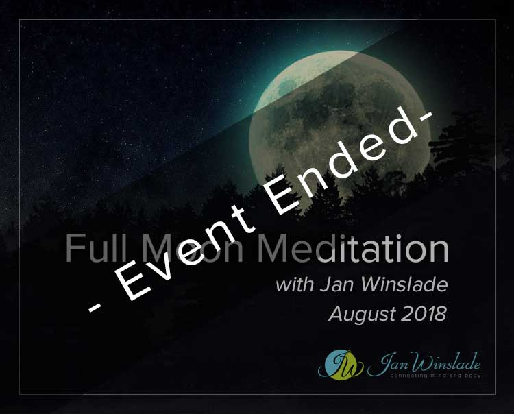 Full Moon Meditation August with Jan Winslade